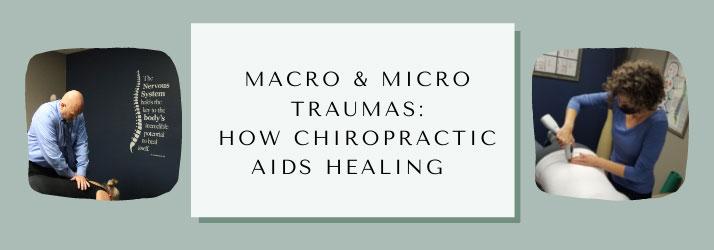 Chiropractic Rochester MN Micro and Macro Traumas